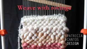Weaving With Roving – Weaving Lessons For Beginners